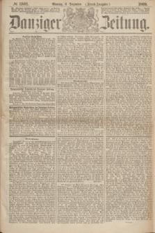 Danziger Zeitung. 1869, № 5801 (6 Dezember) - (Abend-Ausgabe.)