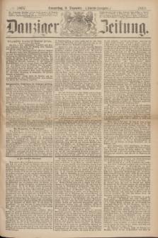Danziger Zeitung. 1869, № 5807 (9 Dezember) - (Abend-Ausgabe.)