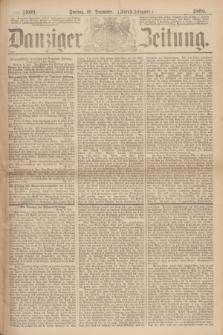 Danziger Zeitung. 1869, № 5809 (10 Dezember) - (Abend-Ausgabe.) + dod.