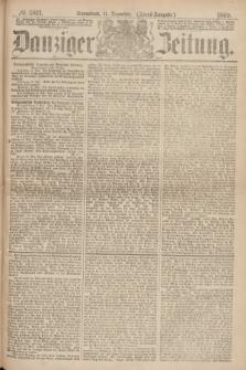 Danziger Zeitung. 1869, № 5811 (11 Dezember) - (Abend-Ausgabe.) + dod.