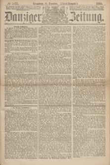 Danziger Zeitung. 1869, № 5823 (18 Dezember) - (Abend-Ausgabe.) + dod.