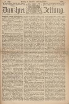 Danziger Zeitung. 1869, № 5827 (21 Dezember) - (Abend-Ausgabe.) + dod.