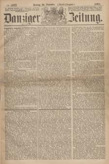 Danziger Zeitung. 1869, № 5833 (24 Dezember) - (Abend-Ausgabe.)