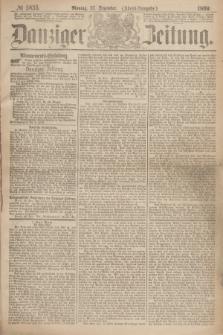Danziger Zeitung. 1869, № 5835 (27 Dezember) - (Abend-Ausgabe.)