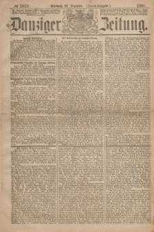 Danziger Zeitung. 1869, № 5839 (29 Dezember) - (Abend-Ausgabe.)