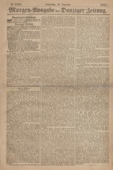 Morgen=Ausgabe der Danziger Zeitung. 1869, № 5840 (30 Dezember)