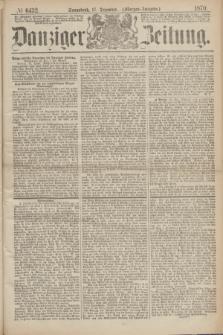 Danziger Zeitung. 1870, № 6432 (17 Dezember) - (Morgen-Ausgabe.)