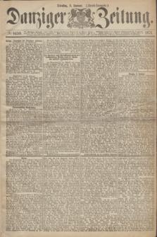 Danziger Zeitung. 1871, № 6459 (3 Januar) - (Abend-Ausgabe.)