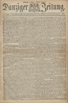 Danziger Zeitung. 1871, № 6460 (4 Januar) - (Morgen-Ausgabe.)
