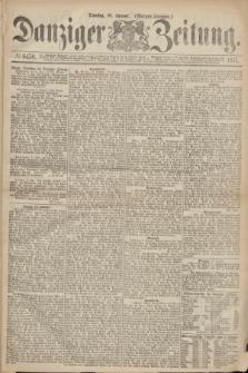 Danziger Zeitung. 1871, № 6470 (10 Januar) - (Morgen-Ausgabe.)