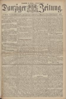 Danziger Zeitung. 1871, № 6479 (14 Januar) - (Abend-Ausgabe.)