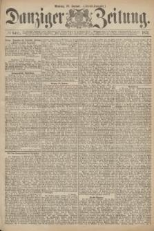 Danziger Zeitung. 1871, № 6481 (16 Januar) - (Abend-Ausgabe.)