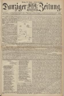 Danziger Zeitung. 1871, № 6489 (20 Januar) - (Abend-Ausgabe.)