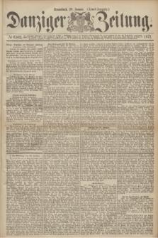 Danziger Zeitung. 1871, № 6503 (28 Januar) - (Abend-Ausgabe.)
