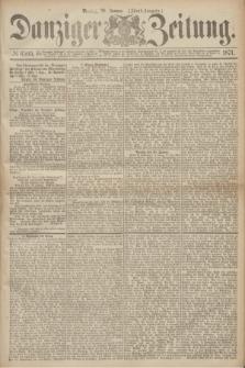 Danziger Zeitung. 1871, № 6505 (30 Januar) - (Abend-Ausgabe.)