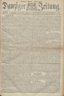 Danziger Zeitung. 1871, № 6531 (14 Februar) - (Abend-Ausgabe.)