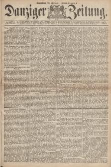 Danziger Zeitung. 1871, № 6551 (25 Februar) - (Abend-Ausgabe.)