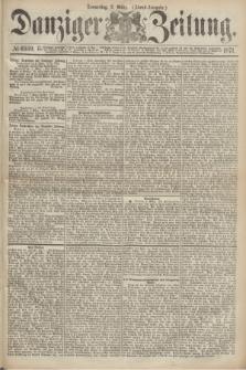 Danziger Zeitung. 1871, № 6559 (2 März) - (Abend-Ausgabe.)