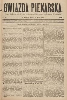 Gwiazda Piekarska : pismo ludowe, poświęcone sprawom politycznym, społecznym ioświecie. 1889, nr40