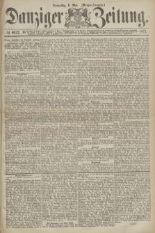Danziger Zeitung. 1871, № 6672 (11 Mai) - (Morgen-Ausgabe.)