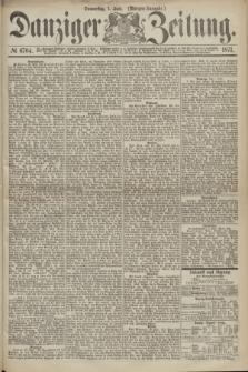 Danziger Zeitung. 1871, № 6704 (1 Juni) - (Morgen-Ausgabe.)