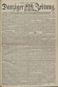 Danziger Zeitung. 1871, № 6705 (1 Juni) - (Abend-Ausgabe.)