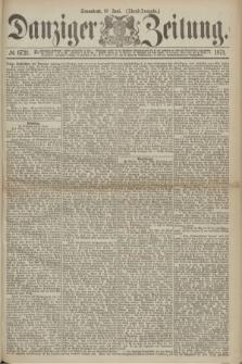 Danziger Zeitung. 1871, № 6721 (10 Juni) - (Abend-Ausgabe.)