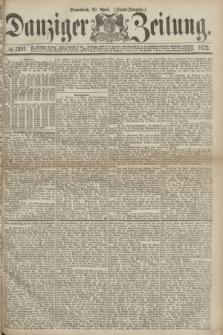 Danziger Zeitung. 1872, № 7251 (20 April) - (Abend-Ausgabe.)
