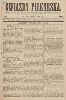 Gwiazda Piekarska : pismo ludowe, poświęcone sprawom politycznym, społecznym ioświecie. 1889, nr57