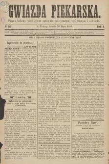 Gwiazda Piekarska : pismo ludowe, poświęcone sprawom politycznym, społecznym ioświecie. 1889, nr58
