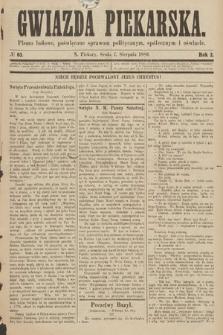 Gwiazda Piekarska : pismo ludowe, poświęcone sprawom politycznym, społecznym ioświecie. 1889, nr63