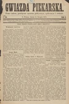 Gwiazda Piekarska : pismo ludowe, poświęcone sprawom politycznym, społecznym ioświecie. 1889, nr66