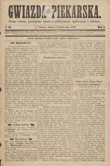 Gwiazda Piekarska : pismo ludowe, poświęcone sprawom politycznym, społecznym ioświecie. 1889, nr79