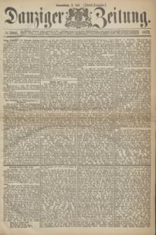 Danziger Zeitung. 1873, № 7986 (5 Juli) - (Abend-Ausgabe.)