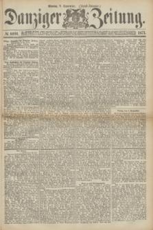 Danziger Zeitung. 1873, № 8096 (8 September) - (Abend-Ausgabe.)