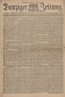 Danziger Zeitung. 1875, № 8900 (2 Januar) - (Abend-Ausgabe.)