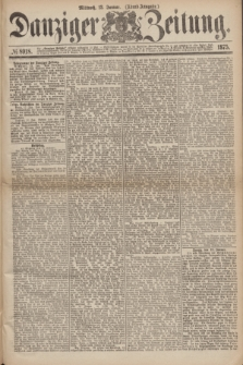 Danziger Zeitung. 1875, № 8918 (13 Januar) - (Abend-Ausgabe.) + dod.