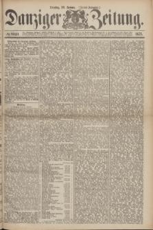 Danziger Zeitung. 1875, № 8940 (26 Januar) - (Abend-Ausgabe.) + dod.