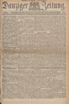Danziger Zeitung. 1875, № 8984 (20 Februar) - (Abend-Ausgabe.)