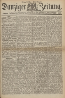 Danziger Zeitung. 1875, № 9030 (19 März) - (Abend-Ausgabe.) + dod.