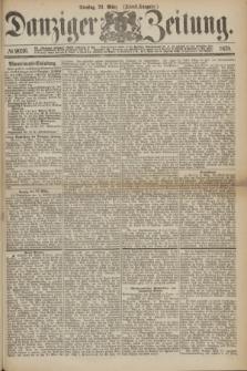 Danziger Zeitung. 1875, № 9036 (23 März) - (Abend-Ausgabe.)