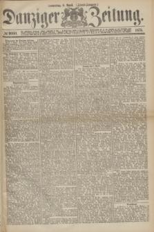 Danziger Zeitung. 1875, № 9060 (8 April) - (Abend-Ausgabe.)