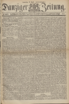 Danziger Zeitung. 1875, № 9072 (15 April) - (Abend-Ausgabe.) + dod.