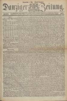 Danziger Zeitung. 1875, № 9098 (1 Mai) - (Abend-Ausgabe.) + dod.
