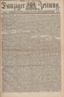 Danziger Zeitung. 1875, № 9123 (19 Mai) - (Morgen-Ausgabe.)