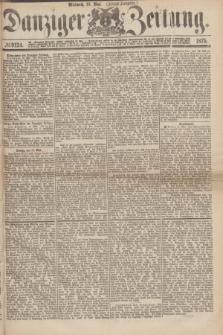 Danziger Zeitung. 1875, № 9124 (19 Mai) - (Abend-Ausgabe.)