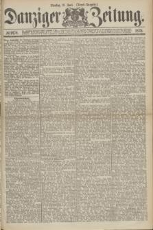 Danziger Zeitung. 1875, № 9170 (15 Juni) - (Abend-Ausgabe.)