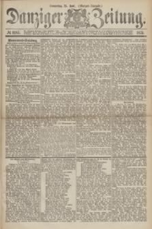 Danziger Zeitung. 1875, № 9185 (24 Juni) - (Morgen-Ausgabe.)