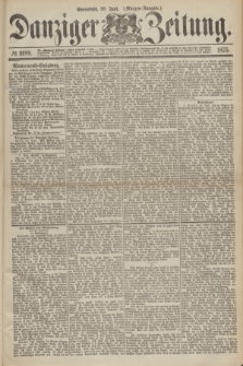 Danziger Zeitung. 1875, № 9189 (26 Juni) - (Morgen-Ausgabe.)