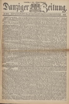 Danziger Zeitung. 1875, № 9198 (1 Juli) - (Abend-Ausgabe.)